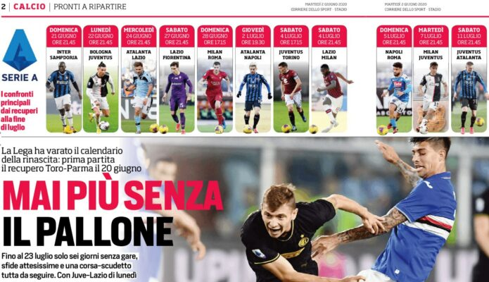 Corriere Dello Sport Mai Piu Senza Il Pallone Il Calcio Italiano Rinasce In Estate Ilovepalermocalcio